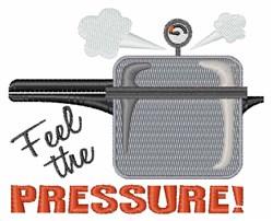 Feel The Pressure embroidery design