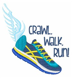 Crawl Walk Run embroidery design