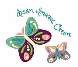 Dream Imagine Create embroidery design