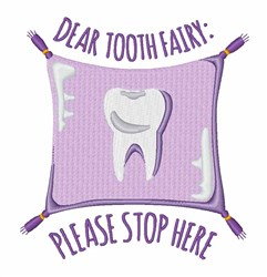 Dear Tooth Fairy embroidery design
