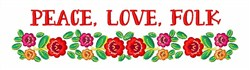 Peace Love Folk embroidery design
