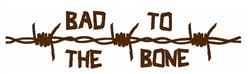 Bad To Bone embroidery design