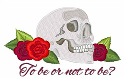 To Be Or Not embroidery design