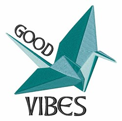 Good Vibes Crane embroidery design