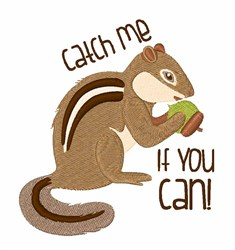 Catch Me Chipmunk embroidery design