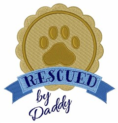 Rescued By Daddy embroidery design