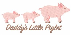Daddys Little Piglet embroidery design