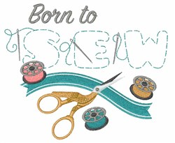 Born To Sew embroidery design