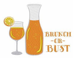 Brunch Or Bust embroidery design