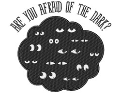 Afraid Of Dark embroidery design