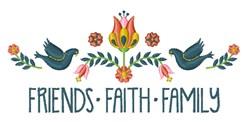 Friends Faith Family embroidery design