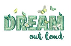 Dream Out Loud embroidery design