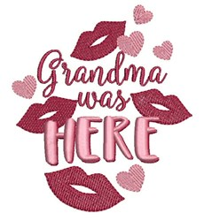 Grandma Was Here embroidery design