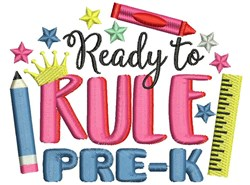 Rule The Pre-K embroidery design