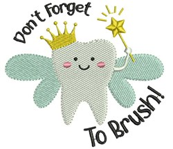 Dont Forget To Brush! embroidery design