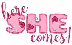 Here She Comes embroidery design