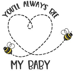 Always Be My Baby embroidery design