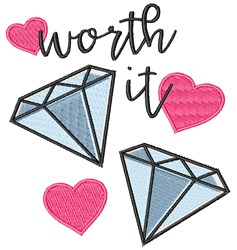 Worth It embroidery design
