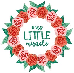 Our Little Miracle embroidery design