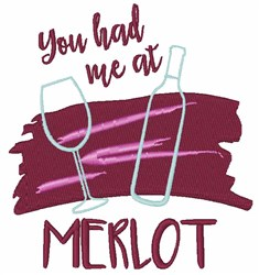You Had Me At Merlot embroidery design