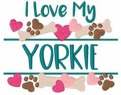 I Love My Yorkie embroidery design