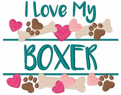 I Love My Boxer embroidery design
