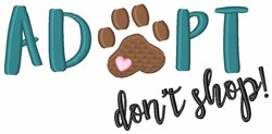 Adopt Dont Shop embroidery design