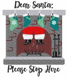 Santa Please Stop Here embroidery design