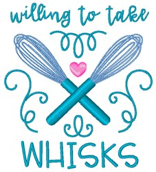 Willing To Take Whisks embroidery design