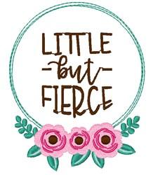 Little But Fierce embroidery design