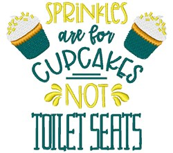 Toilet Seats & Sprinkles embroidery design