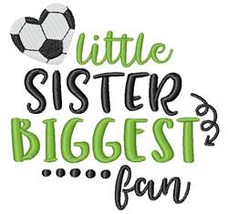 Little Sister, Biggest Fan embroidery design