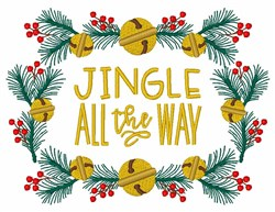 Christmas Holly Fir Bells Jingle All The Way Frame embroidery design