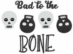 Halloween Skeleton Skulls Bad To The Bone Border embroidery design