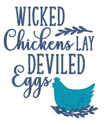 Wicked Chickens Lay Deviled Eggs embroidery design
