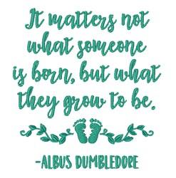 Dumbledore Quote embroidery design