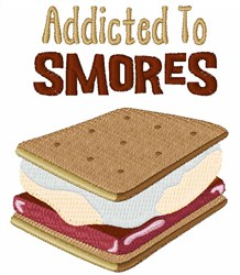 Addicted To Smores embroidery design