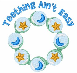 Teething Aint Easy embroidery design