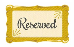 Reserved Sign embroidery design