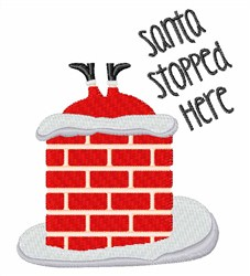 Santa Stopped Here embroidery design