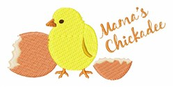 Mamas Chickadee embroidery design