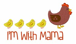 Im With Mama embroidery design