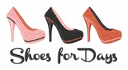 Shoes For Days embroidery design