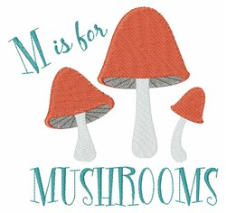 M For Mushrooms embroidery design