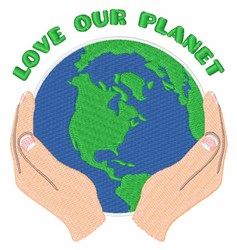 Love Our Planet embroidery design