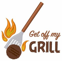 Get Off My Grill embroidery design