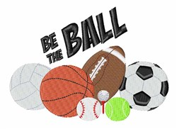 Be The Ball embroidery design