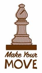 Make Your Move embroidery design