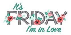 Friday In Love embroidery design