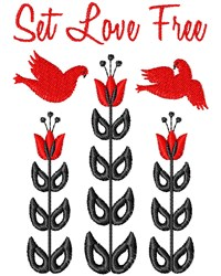 Set Love Free embroidery design